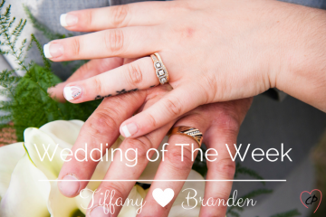 Wedding Of The Week: Tiffany and Branden
