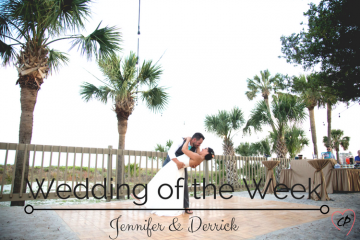 Wedding of the Week: Jennifer & Derrick