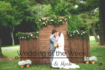 Wedding of the Week: Rebekah & Mark