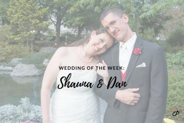 Wedding of the Week: Shauna & Dan