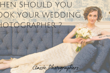When Should You Book Your Wedding Photographer?