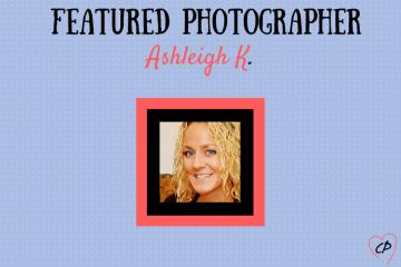 Featured Photographer: Ashleigh K.