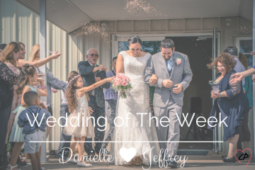 Wedding Of The Week: Danielle and Jeffrey