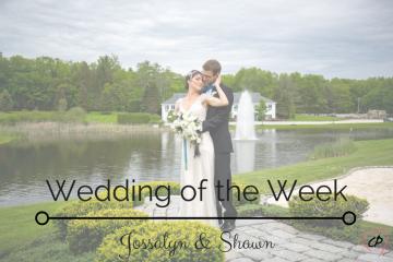 Wedding of the Week: Jossalyn & Shawn