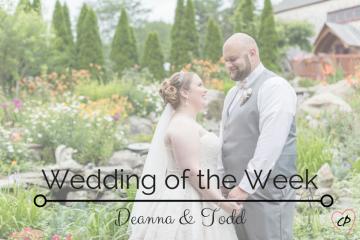 Wedding of the Week: Deanna & Todd
