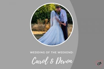 Wedding of the Weekend: Carol & Devon