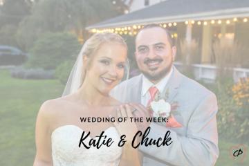 Wedding of the Week: Katie & Chuck