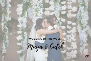 Wedding of the Week: Maya & Caleb