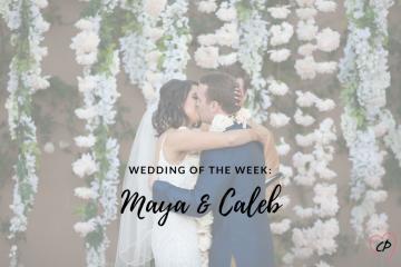 Wedding of the Week: Maya & Caleb