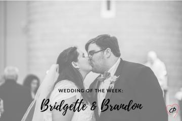 Wedding of the Week: Bridgette & Brandon