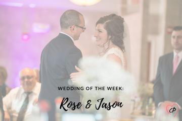 Wedding of the Week: Rose & Jason
