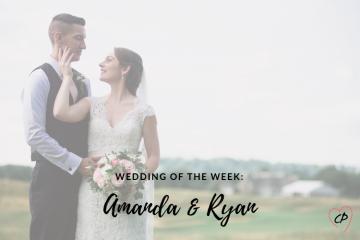 Wedding of the Week: Amanda & Ryan