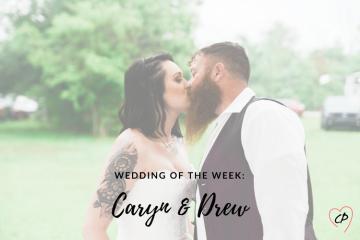 Wedding of the Week: Caryn & Drew