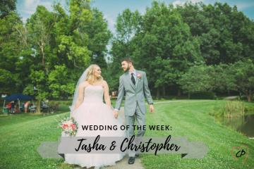 Wedding of the Week: Tasha & Christopher