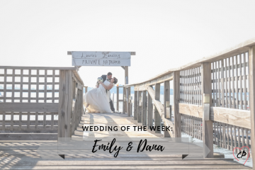 Wedding of the Week: Emily & Dana