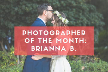 Photographer of the Month: Brianna B.