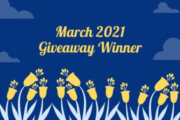 March 2021 Giveaway Winner